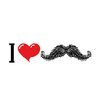 I love mustache Heart symbol of love For lovers of vector image