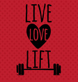 Greeting card Sport motivation Live Love Lift vector image