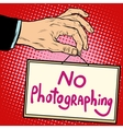 Hand sign no photorgaphing vector image vector image
