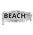 Best florida beaches text word cloud concept vector image
