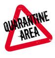 quarantine area rubber stamp vector image