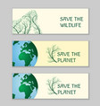 save the world ecological banners vector image