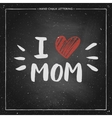 I love mom - quote with red heart vector image