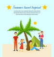 Travel - family trip to warm country recreation vector image