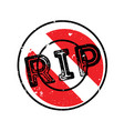 rip rubber stamp vector image