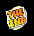 end screen retro comic text theme vector image