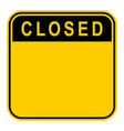 sticker closed safety sign vector image