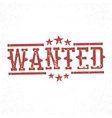 Wanted grunge rubber stamp Western old grunge vector image