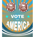 Vote for America Every Vote Counts Banner vector image