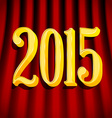 Golden 2015 sign on curtains vector image vector image