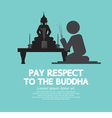 Pay Respect To The Buddha vector image