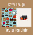 cover design with diferent bags pattern vector image