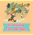 Raining cats and dogs vector image