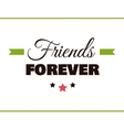 Friends FOREVER Label vector image