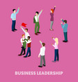 isometric business people leadership concept vector image