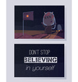 Don t stop believing in yourself Motivating quote vector image