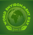 world environment day card june 5 vector image