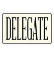 Delegate vector image