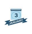 3 january calendar with ribbon vector image