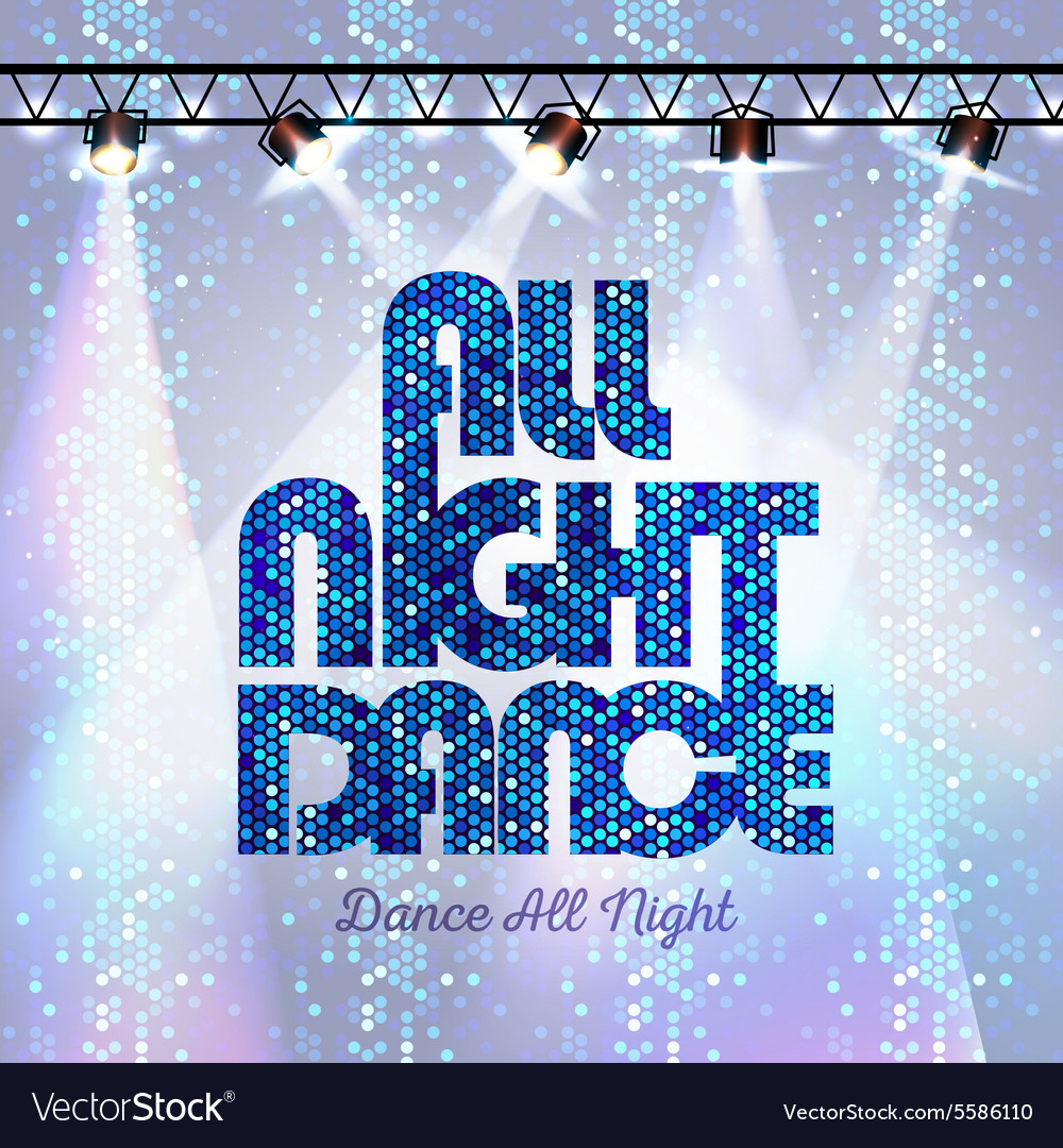 Disco background all night dance vector