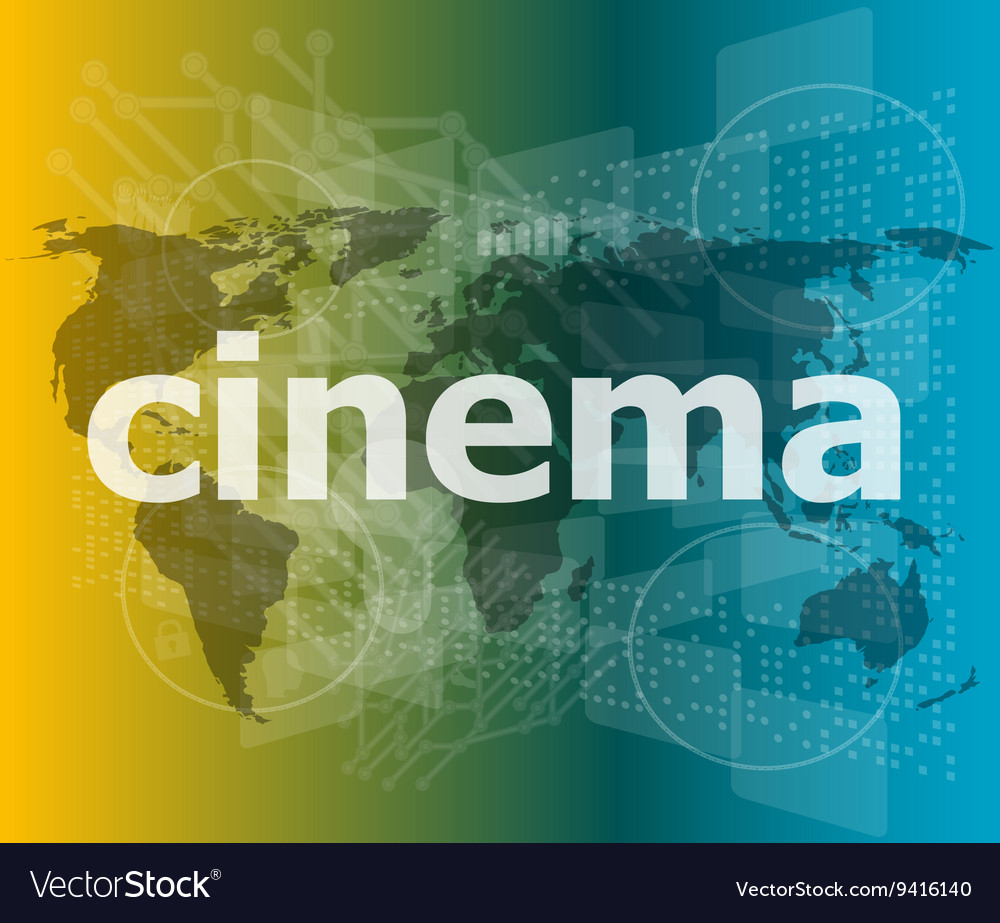 Cinema word on digital screen with world map vector