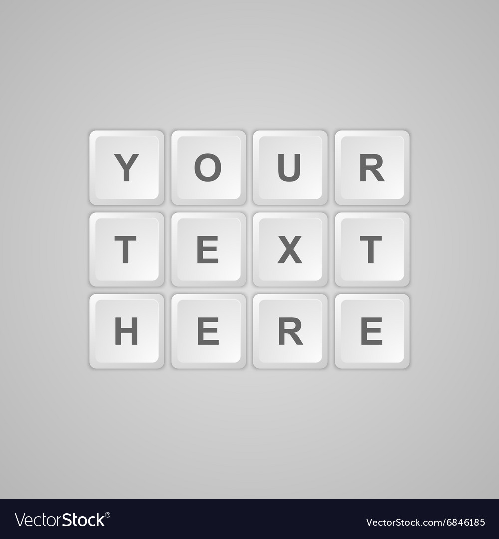 Keyboard buttons for text vector