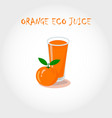 glass of bio fresh orange juice vector image