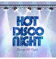 Disco background hot disco night vector image