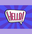 comic speech bubble with text hello layout vector image