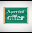 Special offer - the inscription chalk vector image