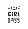 girl boss card cute handwritten lettering vector image