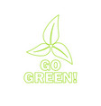go green eco icon with leaves vector image