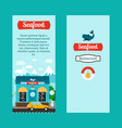 seafood vertical flyers with shop building vector image