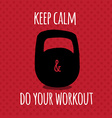 Greeting card Sport motivation keep calm and do vector image