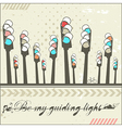 Be my guiding light - card vector image