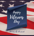 Happy Veterans Day background template vector image