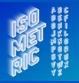 isometric 3d font three-dimensional alphabet vector image