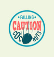 caution falling coconuts custom type circle label vector image