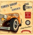tire service retro poster vector image