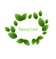 Spring freshness card made in eco green leaves vector image vector image