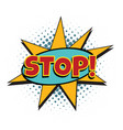stop comic word vector image