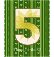 Happy birthday fivecard vector image vector image