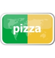 pizza Flat web button icon World map earth icon vector image