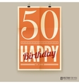 Happy birthday poster card fifty years old vector image