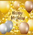 Happy birthday - golden foil vector image