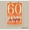 Happy birthday poster card sixty years old vector image