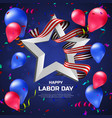 greeting card or banner to happy labor day with vector image