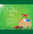 happy easter day design basket of easter eggs on vector image