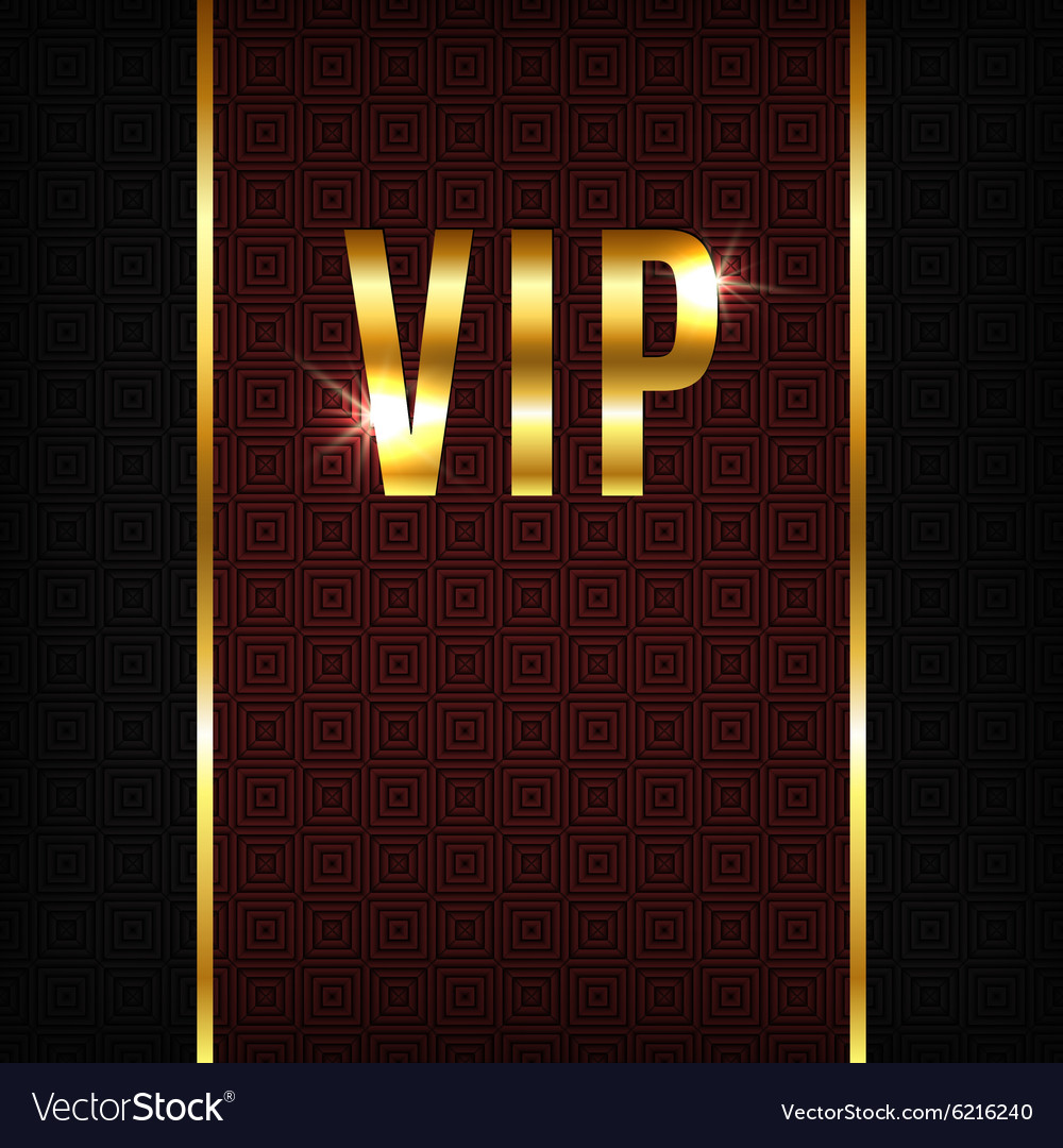 Vip background vector