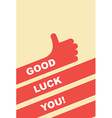 good luck you greeting card Hand gesture is good vector image